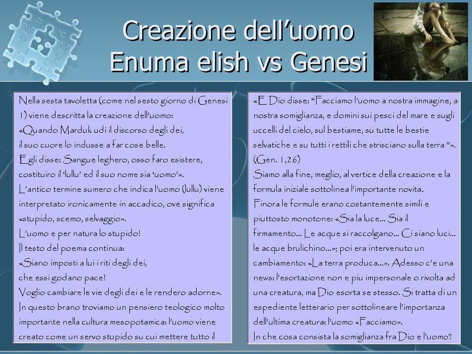 Creazione dell'uomo Enuma elish vs Genesi