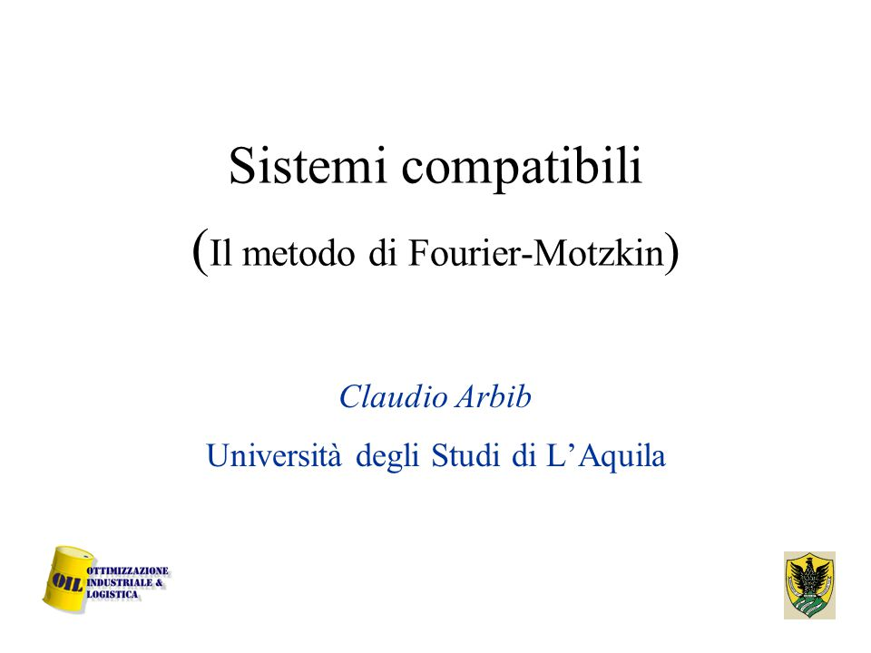 Sistemi compatibili (Il metodo di Fourier-Motzkin)