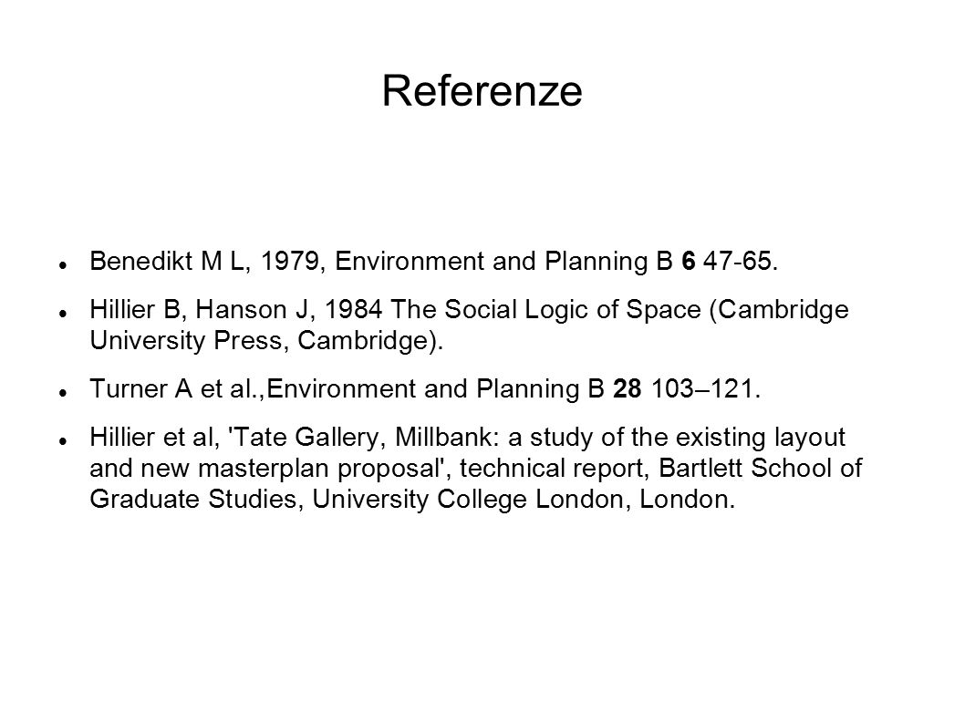 Referenze Benedikt M L, 1979, Environment and Planning B 6 47-65.