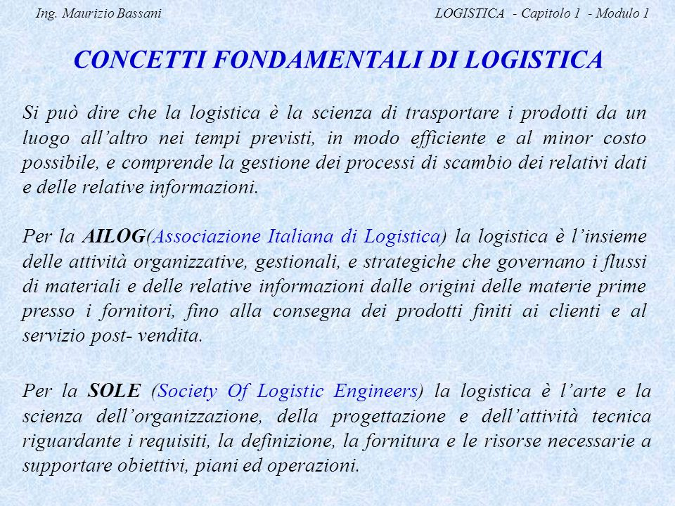 Concetti fondamentali di logistica ppt video online for Piani di coperta e lista dei materiali