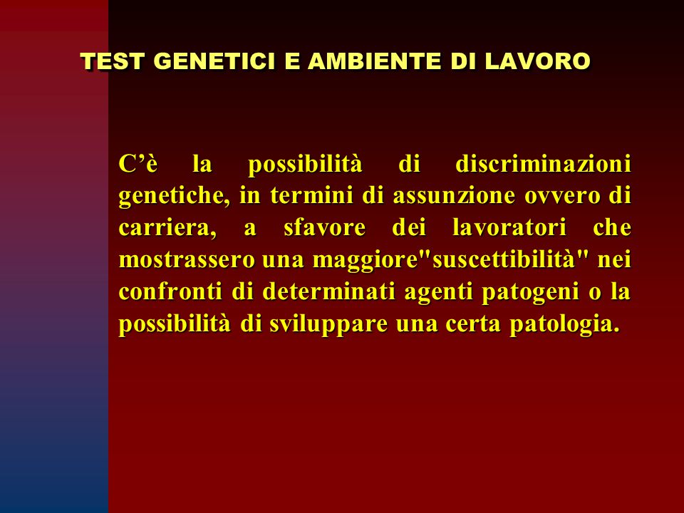 TEST GENETICI E AMBIENTE DI LAVORO