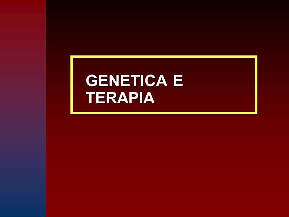 GENETICA E TERAPIA
