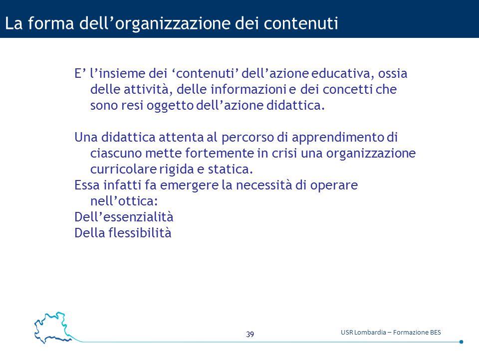 La forma dell'organizzazione dei contenuti