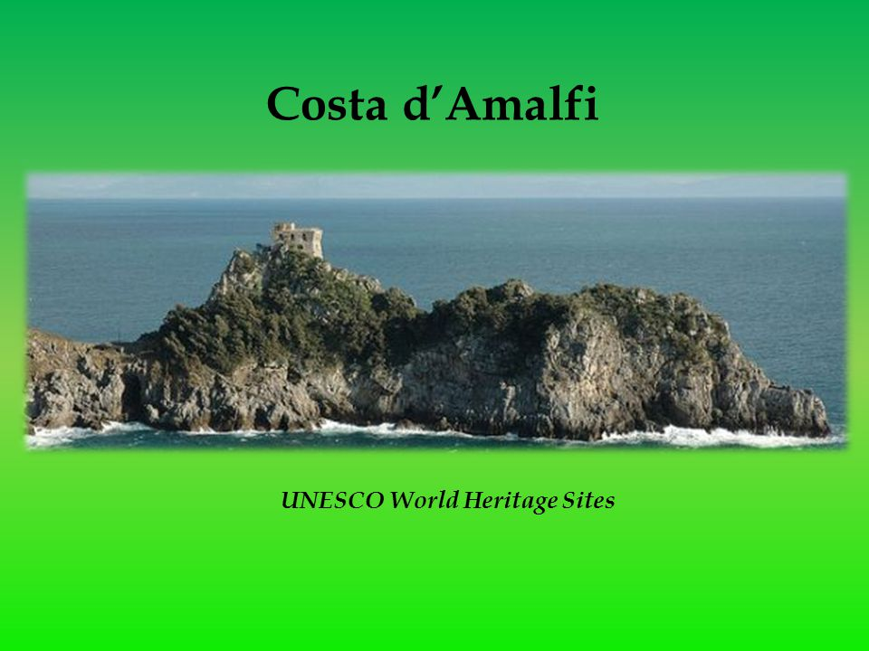 Costa d'Amalfi UNESCO World Heritage Sites