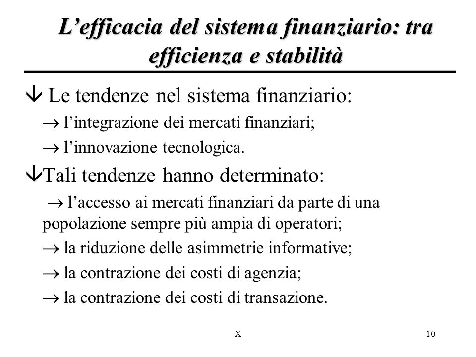 L'efficacia del sistema finanziario: tra efficienza e stabilità