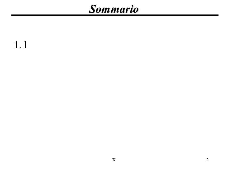 Sommario 1. l X