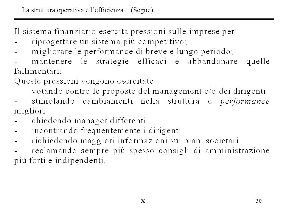 La struttura operativa e l'efficienza…(Segue)