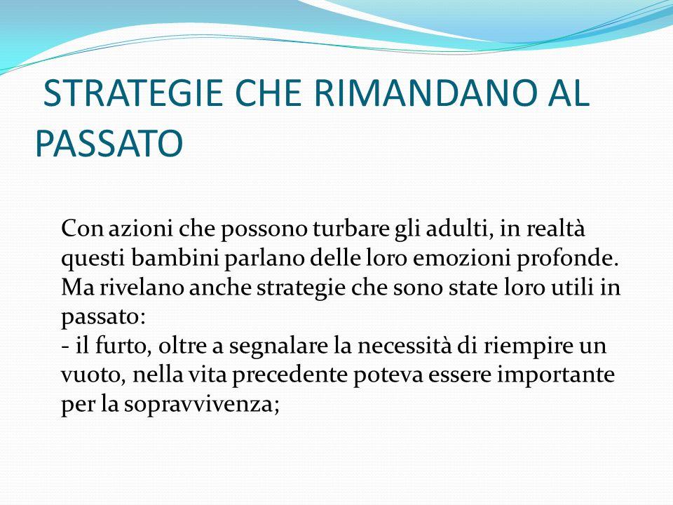 STRATEGIE CHE RIMANDANO AL PASSATO