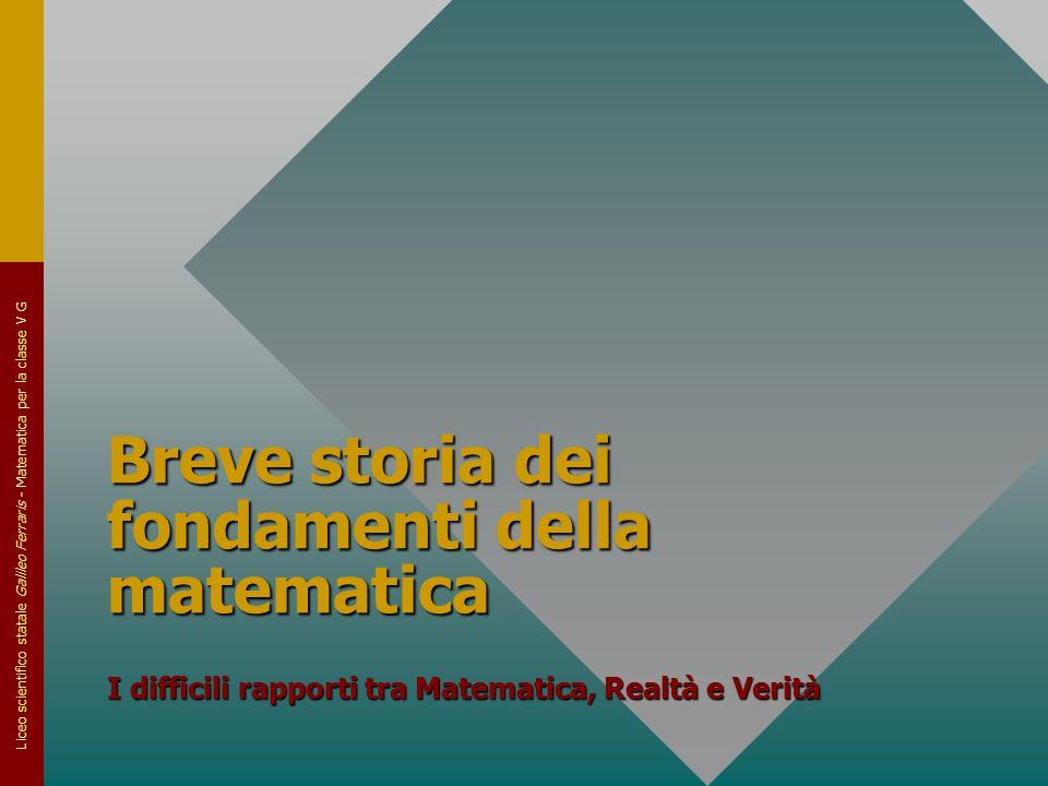 Breve storia dei fondamenti della matematica