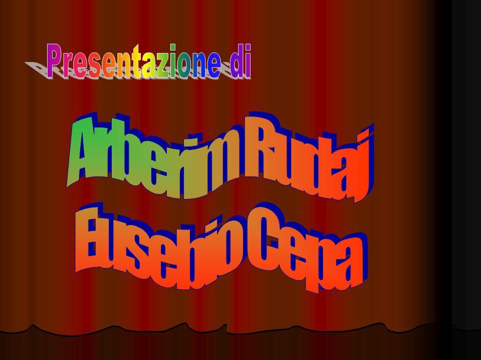 Presentazione di Arberim Rudaj Eusebio Cepa