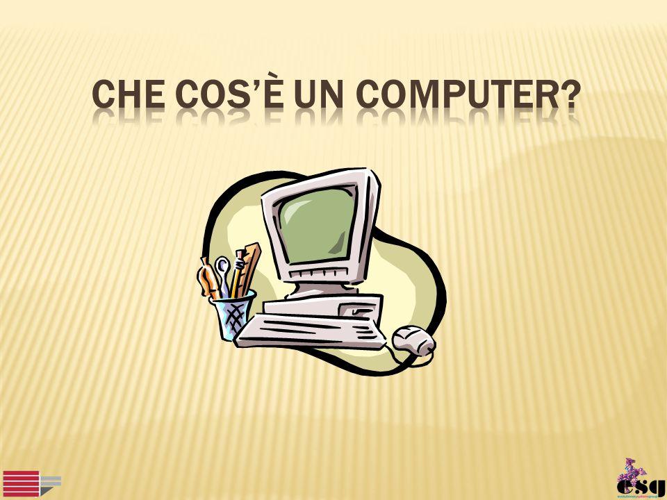 Che cos'è un computer