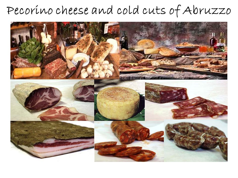 Pecorino cheese and cold cuts of Abruzzo