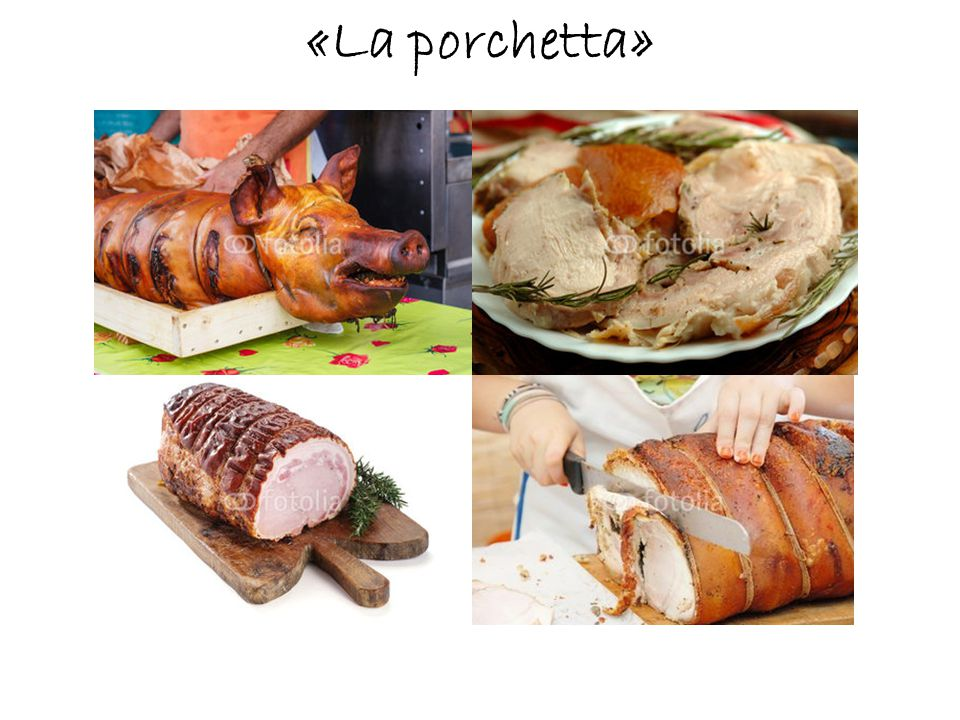 «La porchetta»