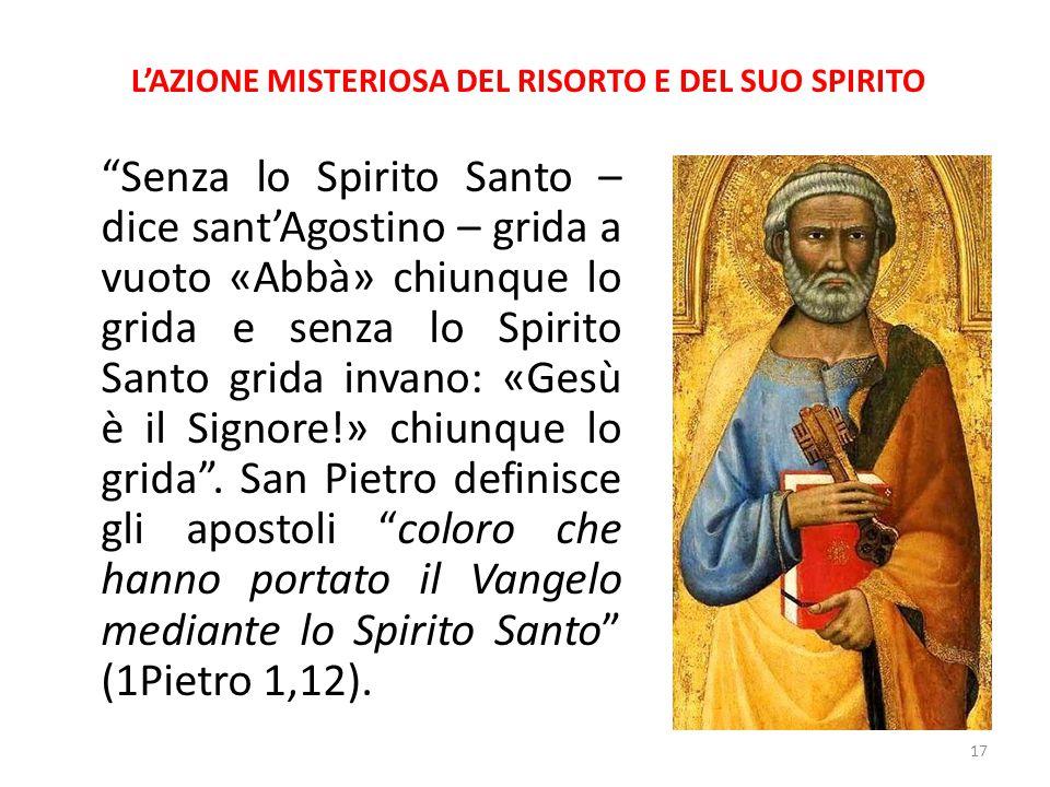 L'AZIONE MISTERIOSA DEL RISORTO E DEL SUO SPIRITO