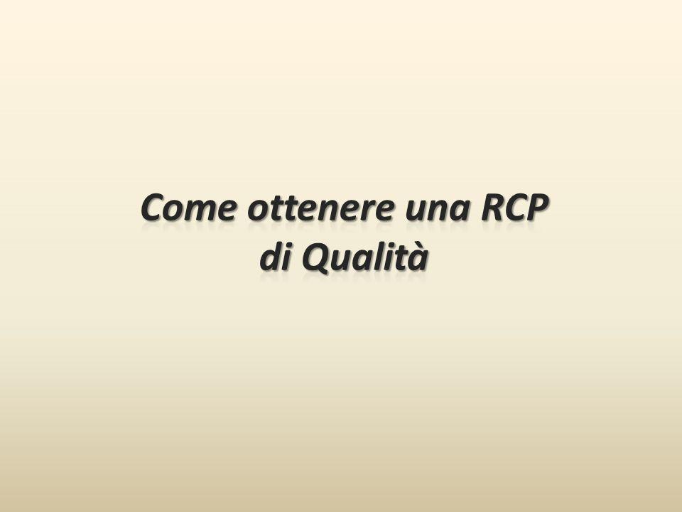 Come ottenere una RCP di Qualità
