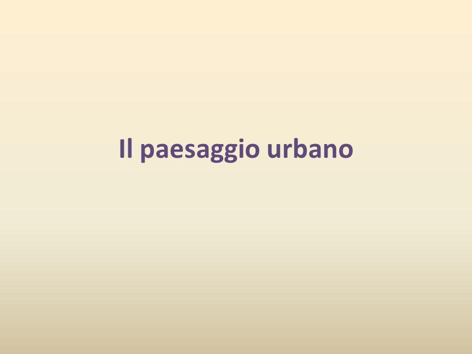 Il paesaggio urbano