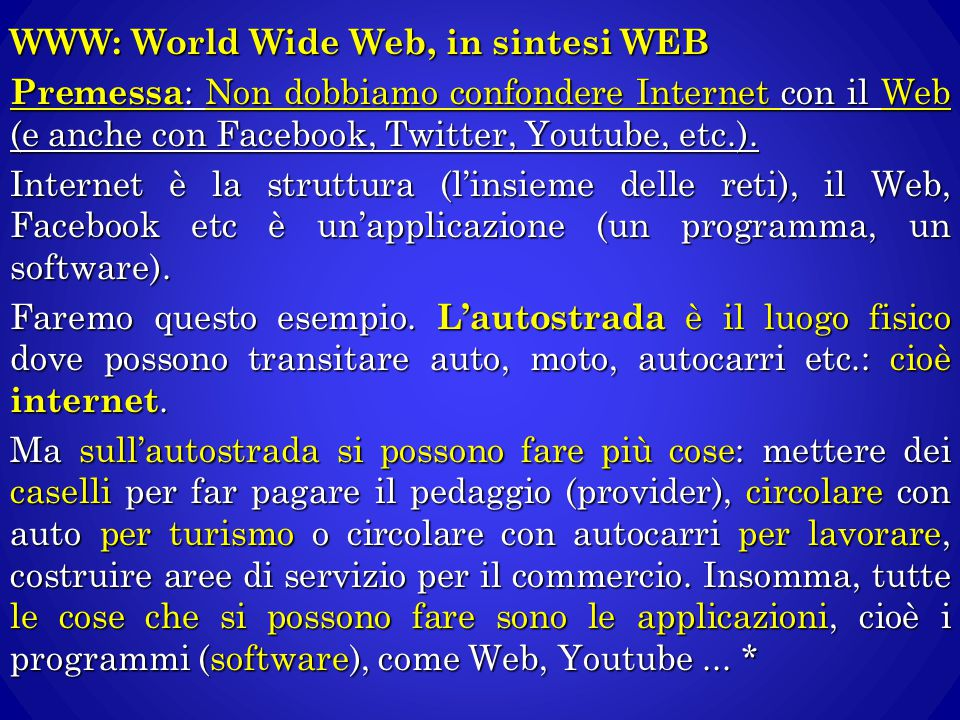 WWW: World Wide Web, in sintesi WEB
