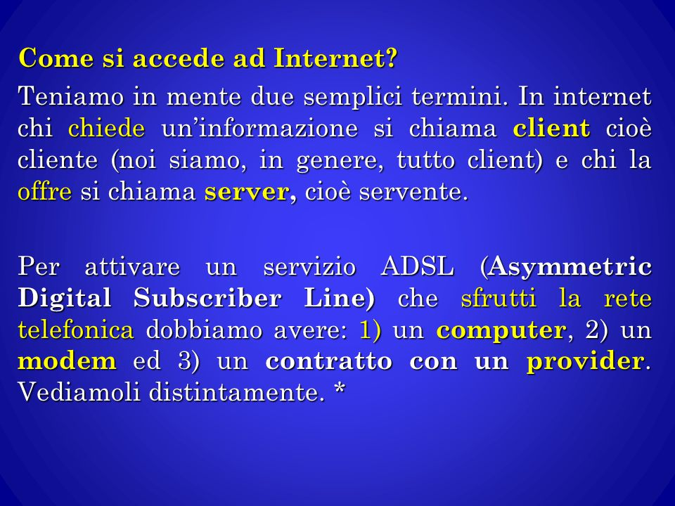 Come si accede ad Internet