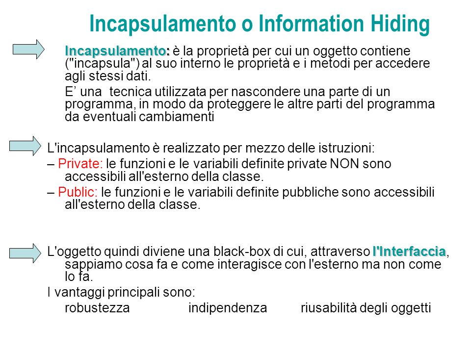 Incapsulamento o Information Hiding
