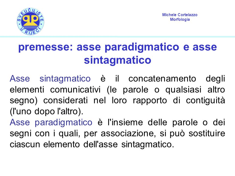 premesse: asse paradigmatico e asse sintagmatico