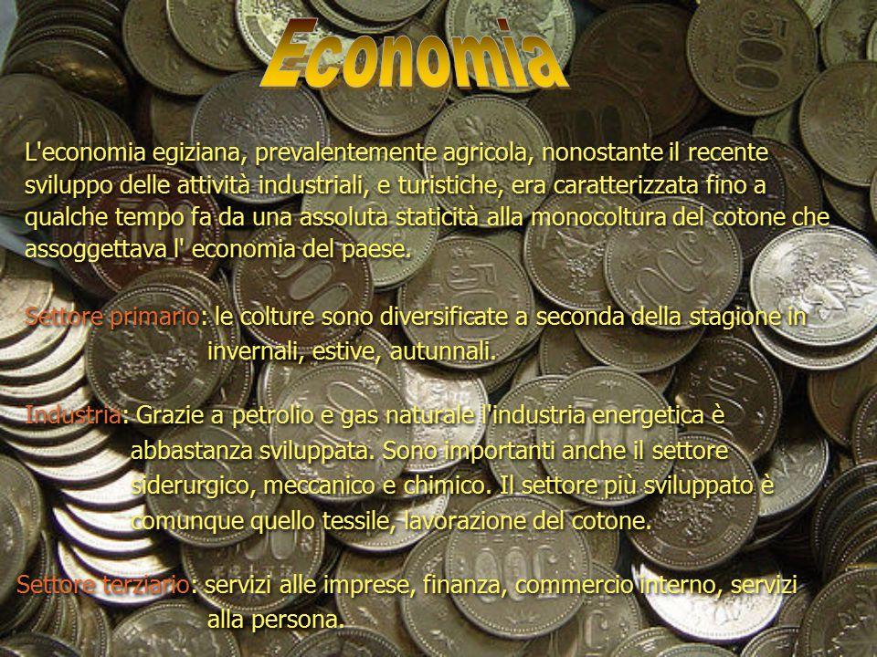 Economia L economia egiziana, prevalentemente agricola, nonostante il recente.