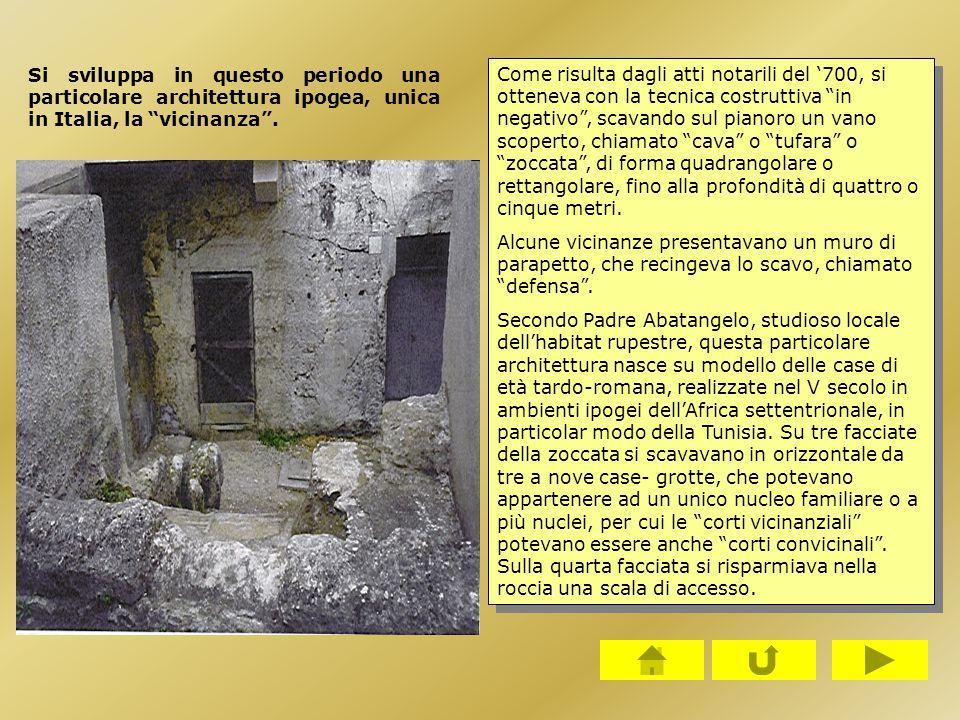 Si sviluppa in questo periodo una particolare architettura ipogea, unica in Italia, la vicinanza .