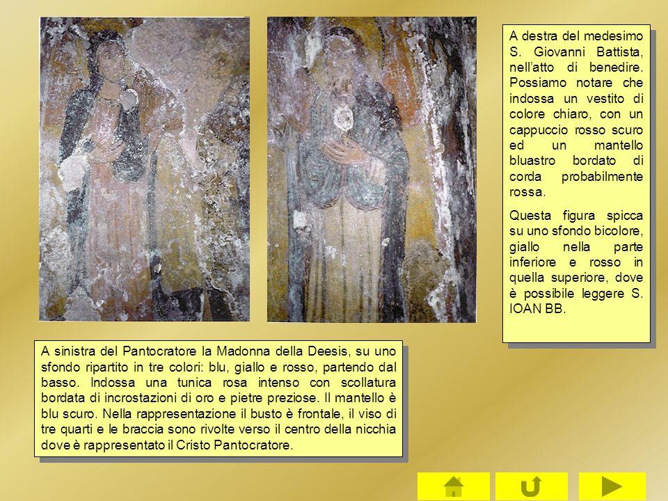 A destra del medesimo S. Giovanni Battista, nell'atto di benedire