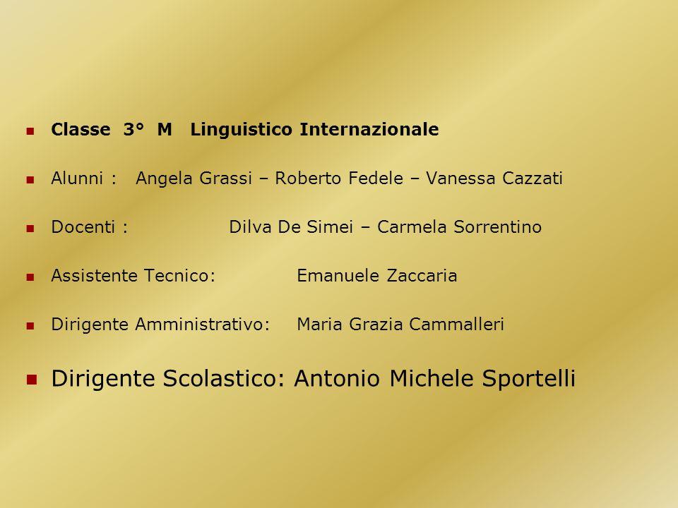 Dirigente Scolastico: Antonio Michele Sportelli