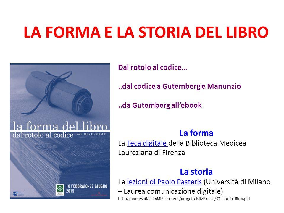 LA FORMA E LA STORIA DEL LIBRO