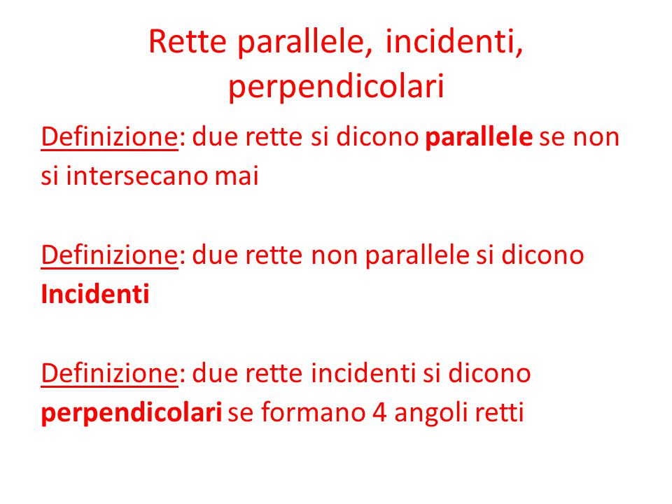 Rette parallele, incidenti, perpendicolari
