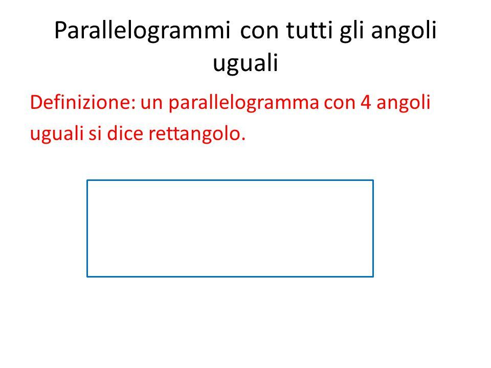 Parallelogrammi con tutti gli angoli uguali