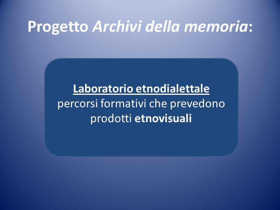 Progetto Archivi della memoria: