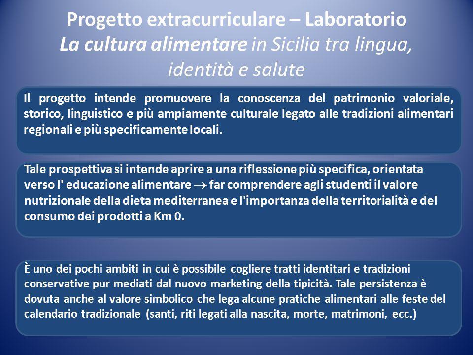 Progetto extracurriculare – Laboratorio La cultura alimentare in Sicilia tra lingua, identità e salute