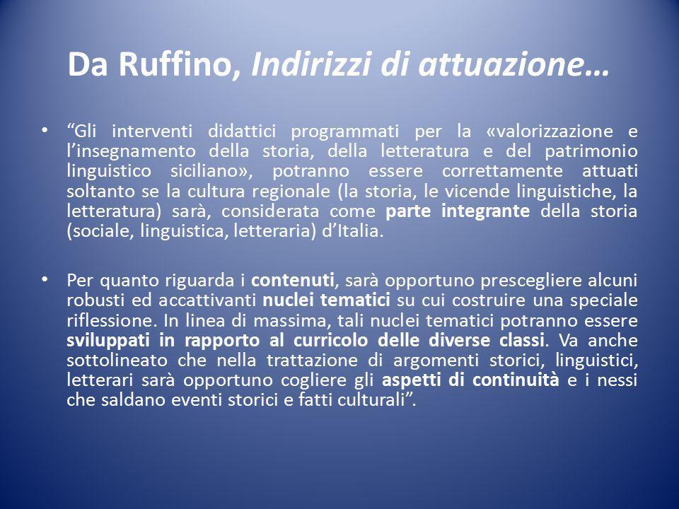 Da Ruffino, Indirizzi di attuazione…