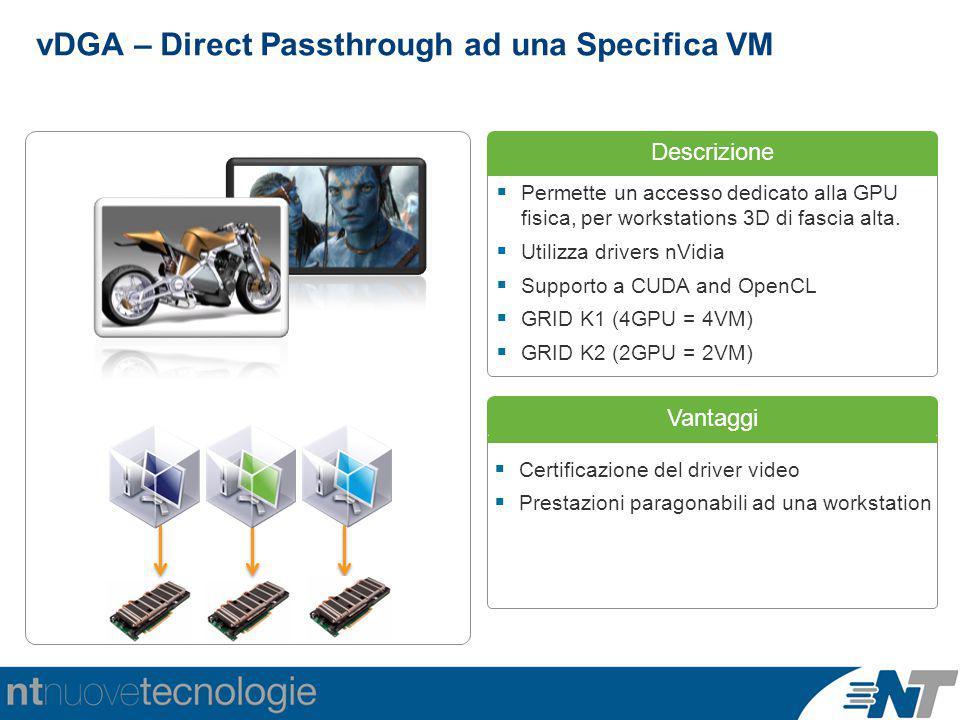 vDGA – Direct Passthrough ad una Specifica VM