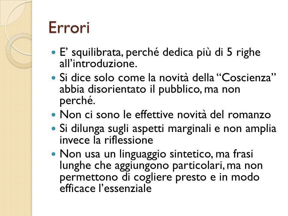Errori E' squilibrata, perché dedica più di 5 righe all'introduzione.