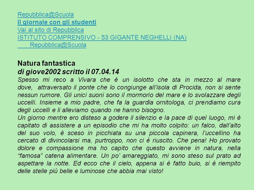 Natura fantastica di giove2002 scritto il 07.04.14 Repubblica@Scuola