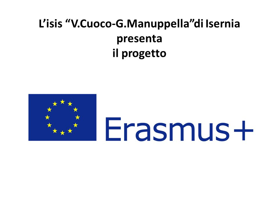 L'isis V.Cuoco-G.Manuppella di Isernia presenta il progetto