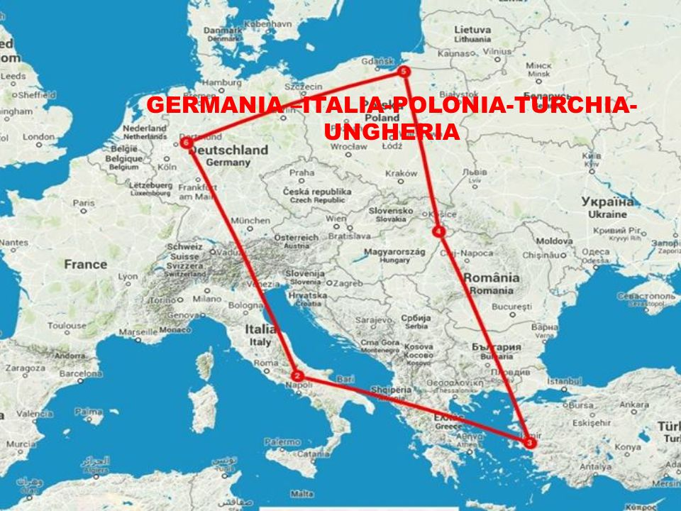 GERMANIA –ITALIA-POLONIA-TURCHIA-UNGHERIA