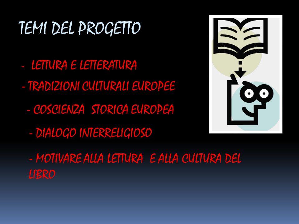 TEMI DEL PROGETTO - LETTURA E LETTERATURA