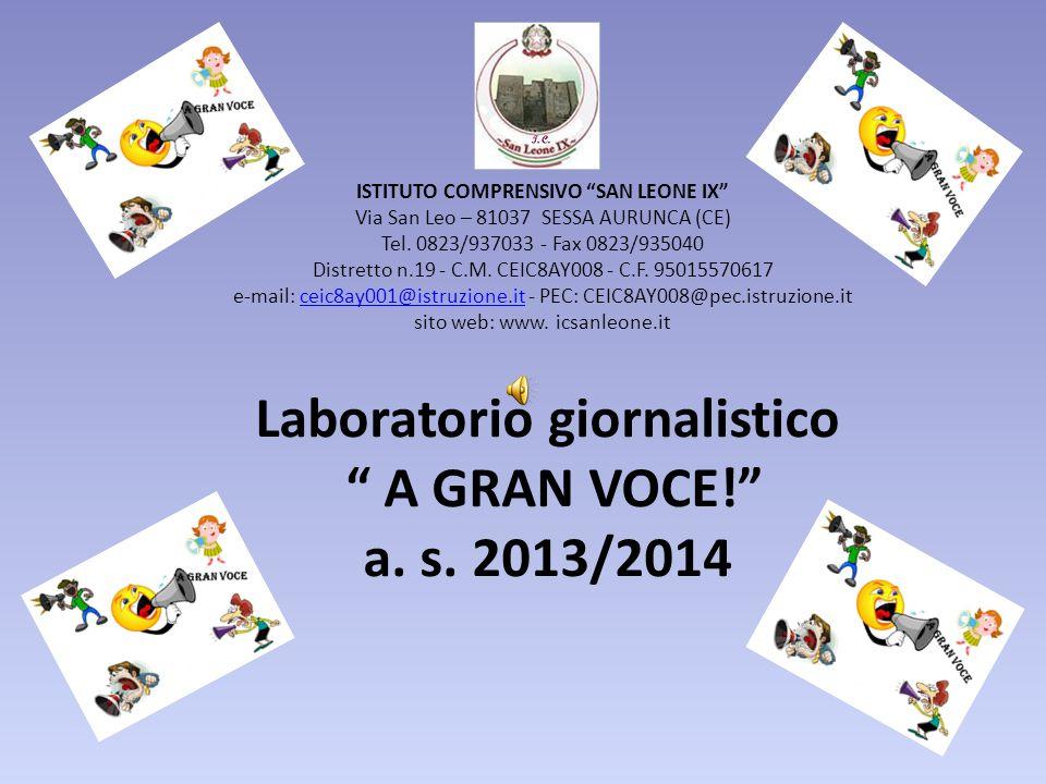 Laboratorio giornalistico A GRAN VOCE! a. s. 2013/2014