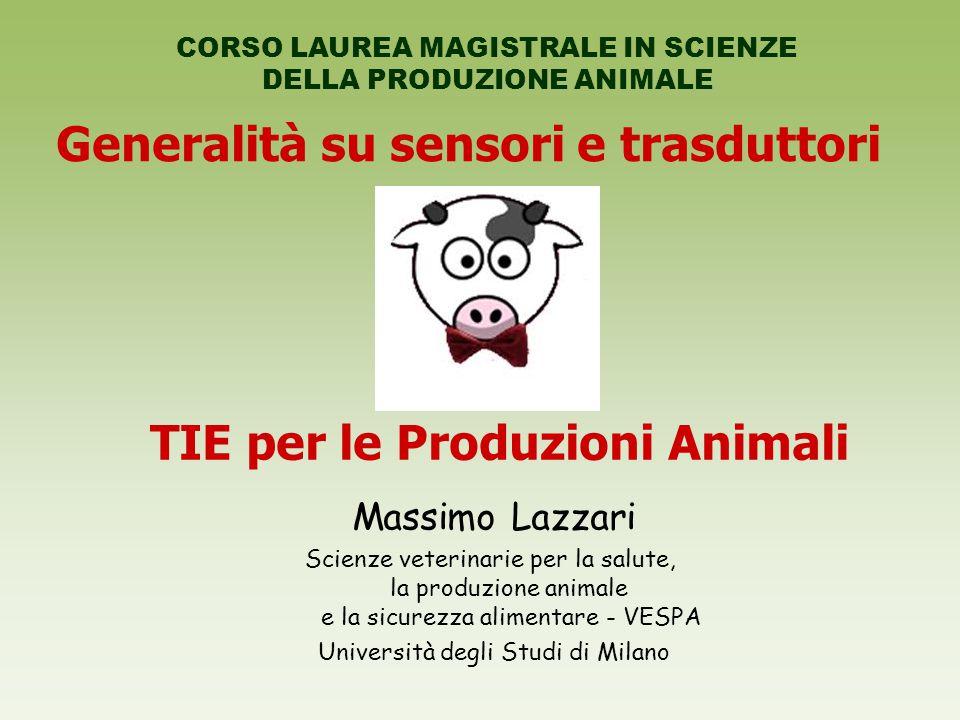 Generalità su sensori e trasduttori TIE per le Produzioni Animali