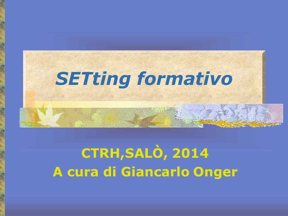 CTRH,SALÒ, 2014 A cura di Giancarlo Onger