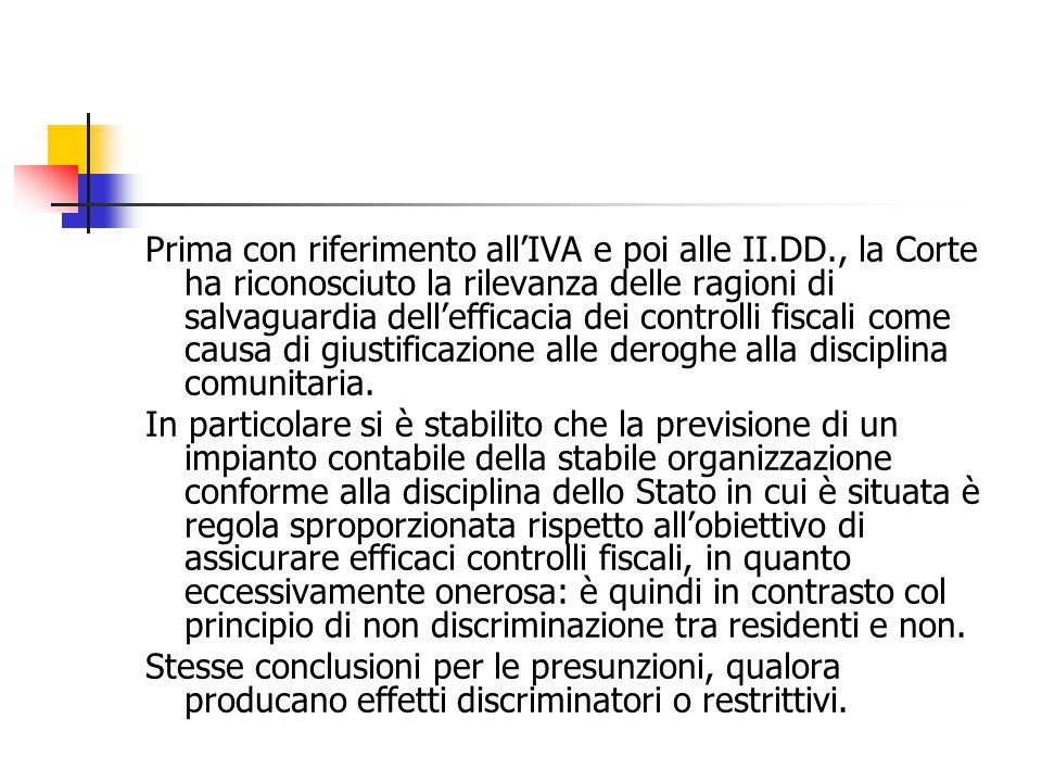 Prima con riferimento all'IVA e poi alle II. DD