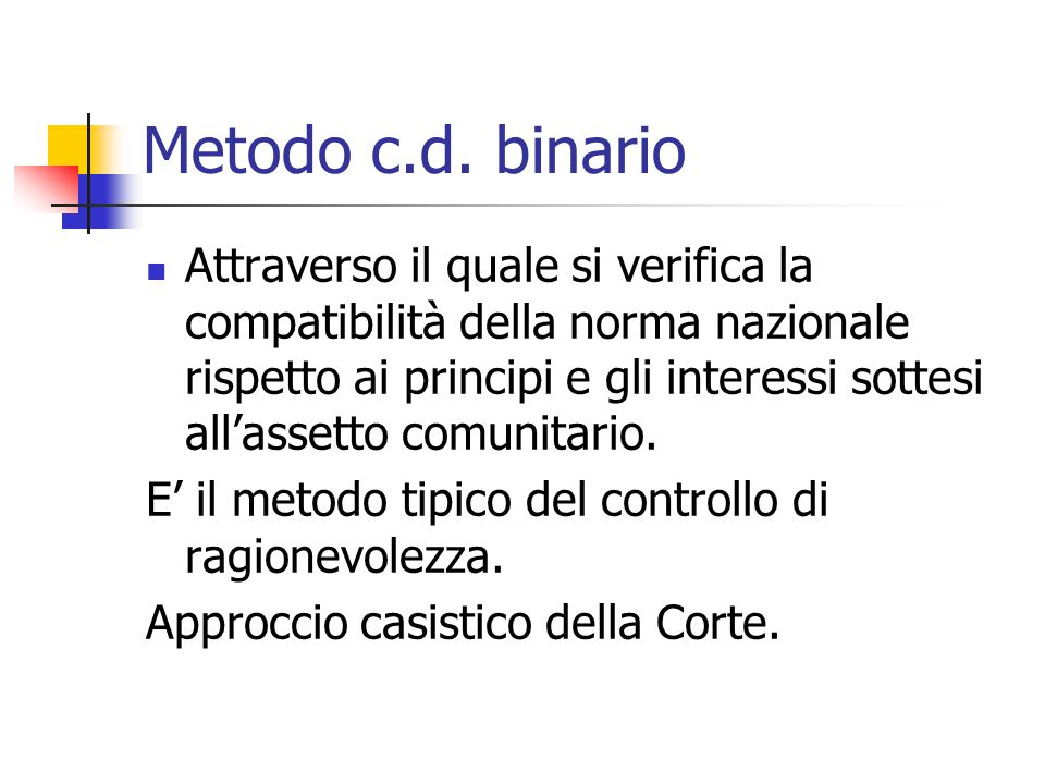 Metodo c.d. binario