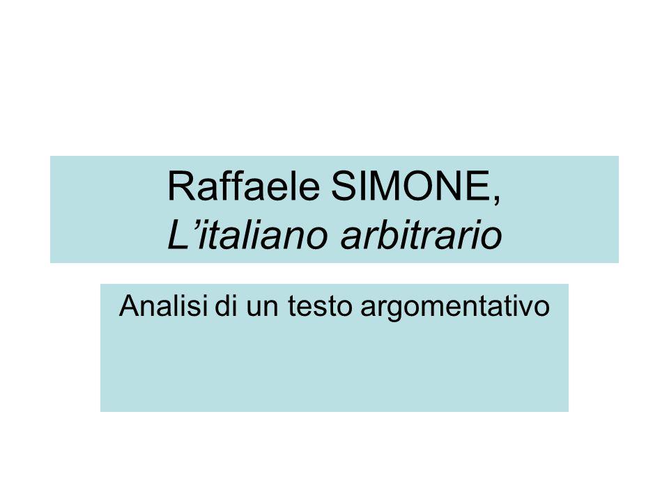 Raffaele SIMONE, L'italiano arbitrario