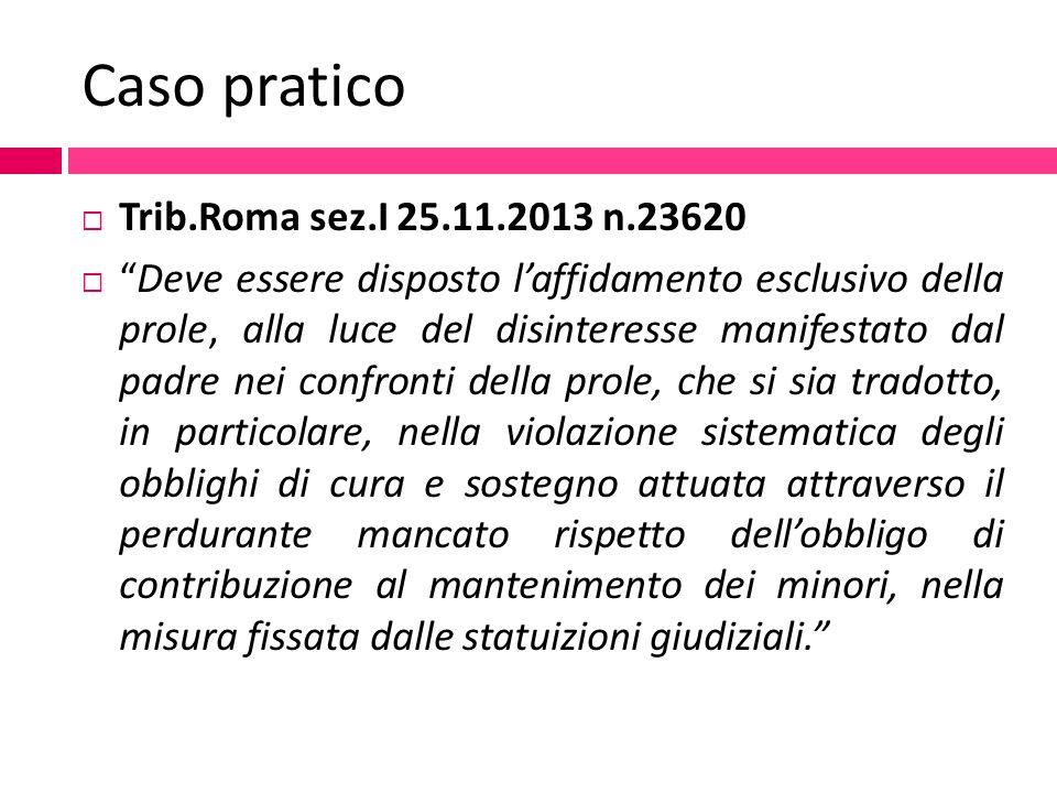 Caso pratico Trib.Roma sez.I 25.11.2013 n.23620
