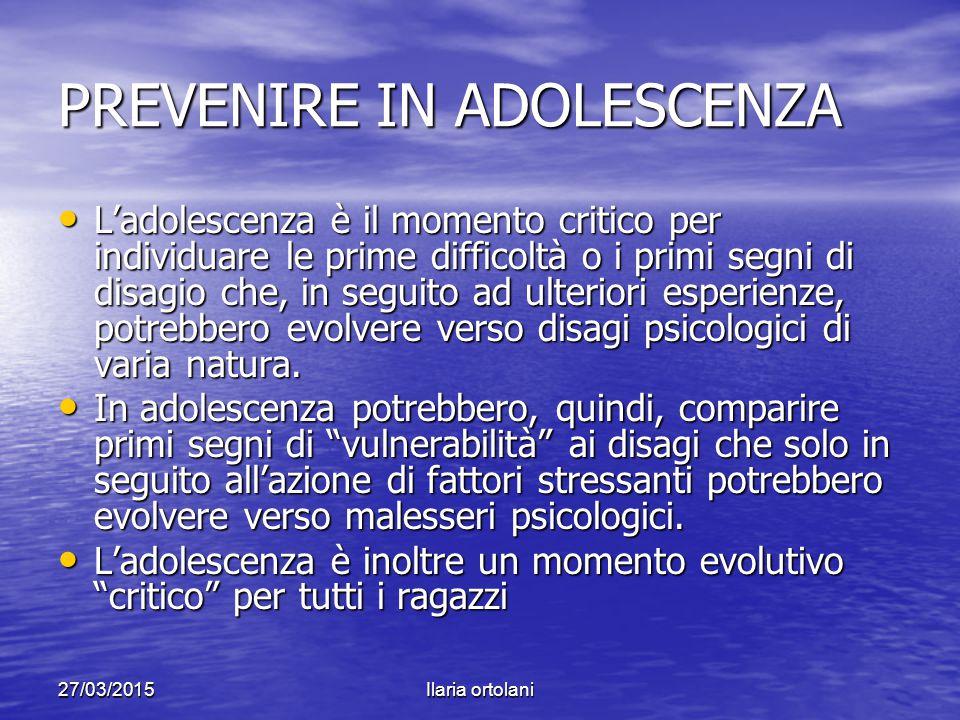 PREVENIRE IN ADOLESCENZA