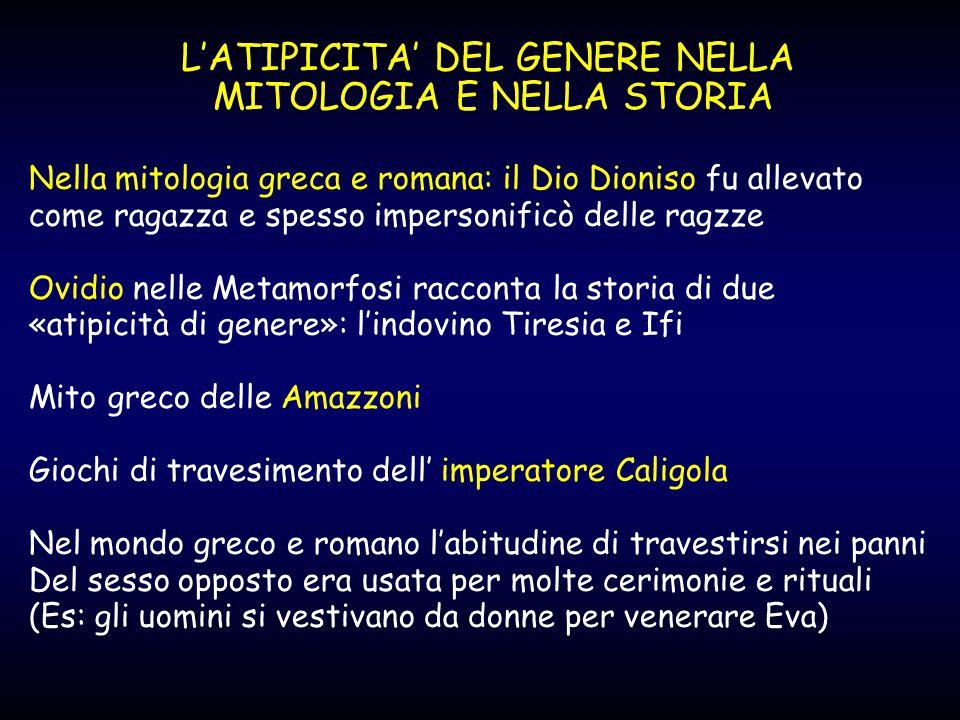L'ATIPICITA' DEL GENERE NELLA MITOLOGIA E NELLA STORIA