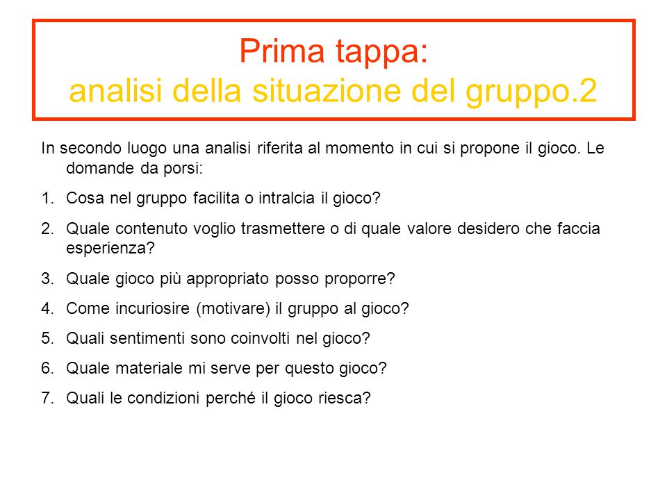 Prima tappa: analisi della situazione del gruppo.2